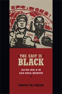 The East is Black by Taj Frazier