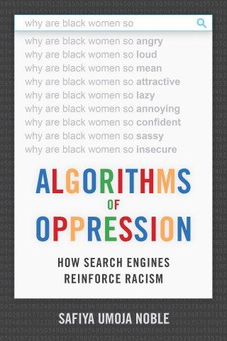 Image result for safiya noble algorithms of oppression