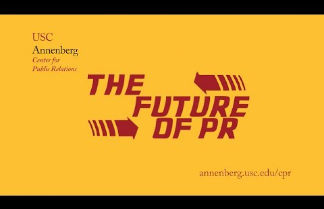 The Future of Public Relations at USC Annenberg