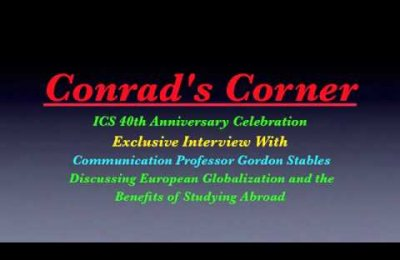 """Conrad's Corner"" Sept. 6, 2011 - ICS Study Abroad 40th Anniversary, Dr. Gordon Stables (Part 1)"